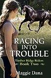 Racing into Trouble (Timber Ridge Riders)