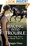 Racing into Trouble (Timber Ridge Rid...