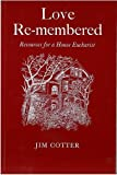 img - for Love Remembered book / textbook / text book