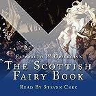 The Scottish Fairy Book: Collection Hörbuch von Elizabeth W Grierson Gesprochen von: Steven Cree