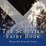The Scottish Fairy Book: Collection | Elizabeth W Grierson