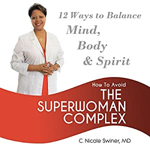 How to Avoid the Superwoman Complex Audiobook