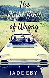 The Right Kind Of Wrong by Jade Eby ebook deal