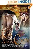 Kiss Across Chains: A Vampire Time Travel Menage Romance Novel (Kiss Across Time Series Book 3)