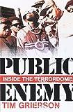 Public Enemy: Inside the Terrordome