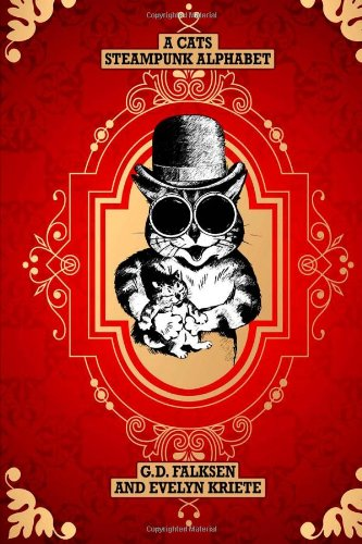 A Cats Steampunk Alphabet