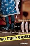 Doll Studies: Forensics