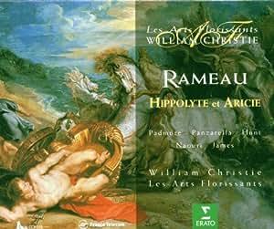 Rameau - Hippolyte et Aricie / Padmore, Panzarella, Hunt, Naouri, E. James, Petibon, Mechaly, Delunsch, Les Arts Florissants, Christie