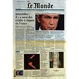 MONDE (LE) [No 19554] du 06/12/2007 - IMMOBILIER IL Y A AUSSI DES CREDITS A RISQUES EN FRANCE - CRISE - L'EVOLUTION...