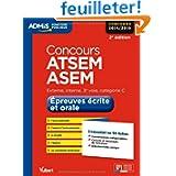 Concours ATSEM et ASEM - Epreuves écrites et orales - L'essentiel en 59 fiches - Catégorie C - Concours 2014-2015...
