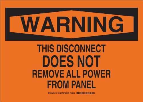"""Brady 31772 Self Sticking Polyester, 10"""" X 14"""" Warning Sign Legend, """"This Disconnect Does Not Remove All Power From Panel"""""""