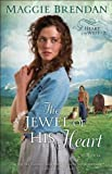 img - for The Jewel of His Heart (Heart of the West Book #2): A Novel book / textbook / text book