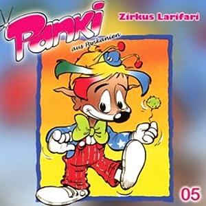 Zirkus Larifari (PANKI 05) Hörspiel