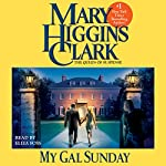 My Gal Sunday: Henry and Sunday Stories, Book 1 | Mary Higgins Clark