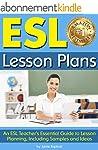 ESL Lesson Plans: An ESL Teacher's Es...