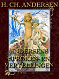 Andersens Sproken en vertellingen (Dutch edition with illustrations)