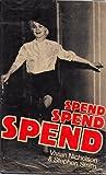 Vivian Nicholson Spend, Spend, Spend