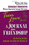 Teen Love: A Journal on Friendship (1558749128) by Kirberger, Kimberly