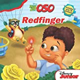 Redfinger (Disney Junior: Special Agent Oso)