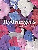img - for Hydrangeas: A Gardener's Guide book / textbook / text book