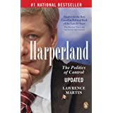 Harperland: The Politics of Controlby Lawrence Martin