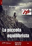 Acquista La piccola equilibrista #8 (A piccole dosi) [Edizione Kindle]