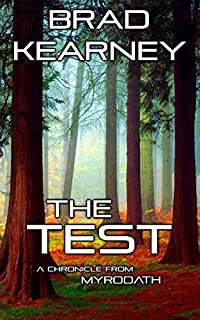 (FREE on 9/13) The Test: A Chronicle From Myrodath by Brad Kearney - http://eBooksHabit.com