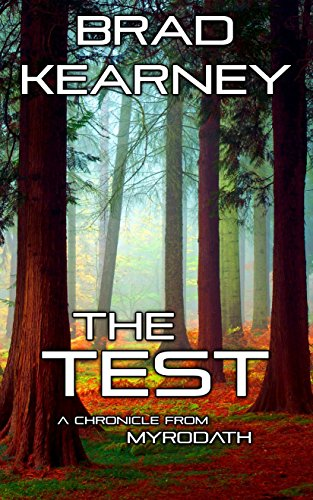 Book: The Test: A Chronicle from Myrodath by Brad Kearney