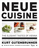 img - for Kurt Gutenbrunner, Jane Sigal , Ronald S. Lauder, The Neue Galerie New York, Renee Price'sNeue Cuisine: The Elegant Tastes of Vienna: Recipes from Cafe Sabarsky, Wallse, and Blaue Gans [Hardcover]2011 book / textbook / text book
