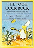 The Pooh Cook Book:Inspired by Winnie-The-Pooh and The House at Pooh Corner by A. A. Milne: Inspired by Winnie-The-Pooh and The House at Pooh Corner by A. A. Milne (0416652700) by Milne, A. A.