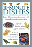 Valerie Ferguson 10-minute Dishes: Enjoy Delicious Meals In Minutes With This Collection Of Speedy Recipes