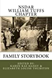 img - for NSDAR William Tuffs Chapter Family Storybook book / textbook / text book