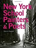 img - for New York School Painters & Poets: Neon in Daylight book / textbook / text book
