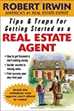 Tips & Traps for Getting Started as a Real Estate Agent (Tips and Traps)