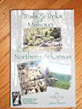Trails & treks of Missouri & Northern Arkansas