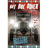 Get Doc Quick (Lost DMB Files #24)di David Mark Brown