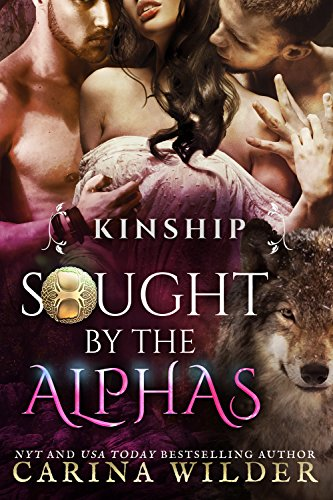 Kinship: A BBW Paranormal Dragon Shifter Serial (Sought by the Alphas Book 4)