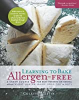 Learning to Bake Allergen-Free: A Crash Course for Busy Parents on Baking without Wheat, Gluten, Dairy, Eggs, Soy or Nuts by The Experiment