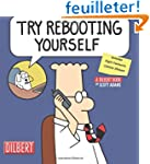 Try Rebooting Yourself: A Dilbert Col...