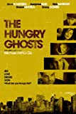 Hungry Ghosts [DVD] [2010] [Region 1] [US Import] [NTSC]
