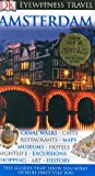 Amsterdam (Eyewitness Travel Guides) (075662441X) by Robin Pascoe