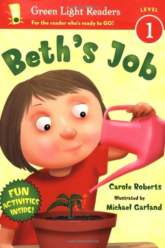 Beth's Job (Green Light Readers Level 1)