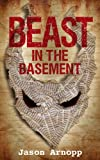 img - for Beast In The Basement book / textbook / text book