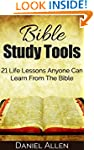 Bible Study Tools: 21 Life Lessons An...