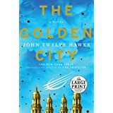 The Golden City (Fourth Realm Trilogy)by John Hawks