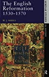 img - for The English Reformation 1530 - 1570 (Seminar Studies In History) by W. J. Sheils (1989-03-28) book / textbook / text book