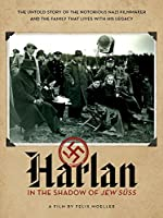 Harlan - In the Shadow of Jew Suss