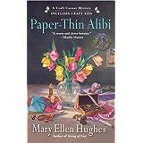 "Paper-Thin Alibi: A Craft Corner Mysteryvon ""Mary Ellen Hughes"""