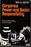img - for CORPORATE POWER AND SOCIAL RESPONSIBILITY book / textbook / text book