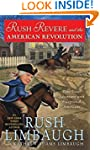 Rush Revere and the American Revoluti...